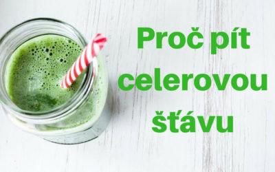 Proč pít celerovou šťávu?